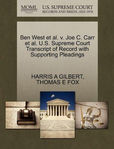 Ben West et al. v. Joe C. Carr et al. U.S. Supreme Court Transcript of Record with Supporting Pleadings