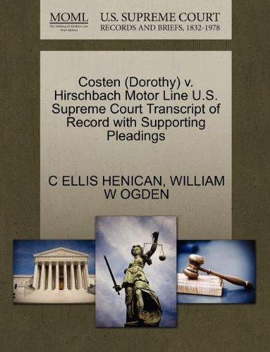 Costen (Dorothy) v. Hirschbach Motor Line U.S. Supreme Court Transcript of Record with Supporting Pleadings