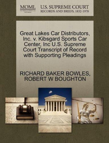 Great Lakes Car Distributors, Inc. v. Kibsgard Sports Car Center, Inc U.S. Supreme Court Transcript of Record with Supporting Pleadings