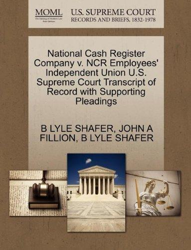 National Cash Register Company v. NCR Employees' Independent Union U.S. Supreme Court Transcript of Record with Supporting Pleadings