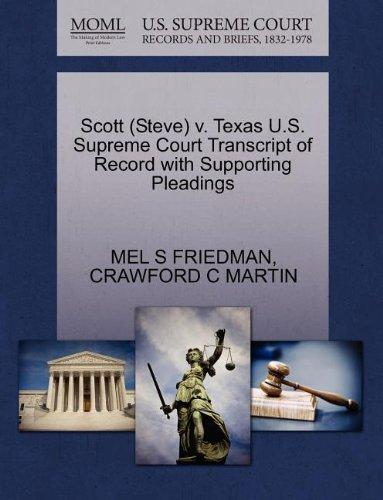 Scott (Steve) v. Texas U.S. Supreme Court Transcript of Record with Supporting Pleadings