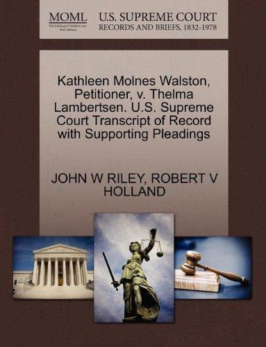 Kathleen Molnes Walston, Petitioner, v. Thelma Lambertsen. U.S. Supreme Court Transcript of Record with Supporting Pleadings