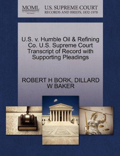 U.S. v. Humble Oil & Refining Co. U.S. Supreme Court Transcript of Record with Supporting Pleadings