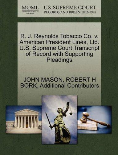 R. J. Reynolds Tobacco Co. v. American President Lines, Ltd. U.S. Supreme Court Transcript of Record with Supporting Pleadings