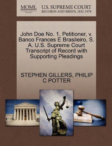 John Doe No. 1, Petitioner, v. Banco Frances E Brasileiro, S. A. U.S. Supreme Court Transcript of Record with Supporting Pleadings