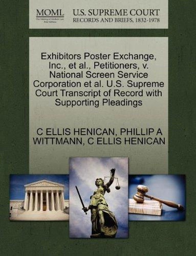 Exhibitors Poster Exchange, Inc., et al., Petitioners, v. National Screen Service Corporation et al. U.S. Supreme Court Transcript of Record with Supporting Pleadings
