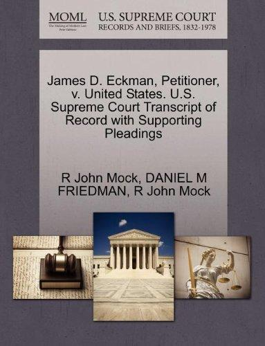 James D. Eckman, Petitioner, v. United States. U.S. Supreme Court Transcript of Record with Supporting Pleadings