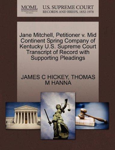 Jane Mitchell, Petitioner v. Mid Continent Spring Company of Kentucky U.S. Supreme Court Transcript of Record with Supporting Pleadings