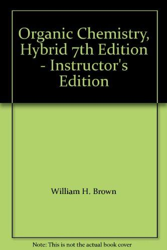 Organic Chemistry, Hybrid 7th Edition - Instructor's Edition
