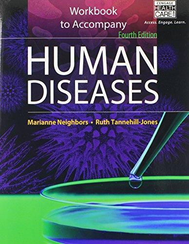 Workbook for Neighbors/Tannehill-Jones' Human Diseases, 4th