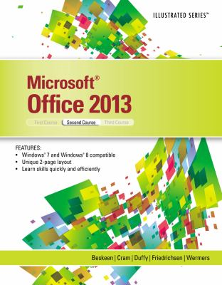 Microsoft Office 2013: Illustrated, Second Course