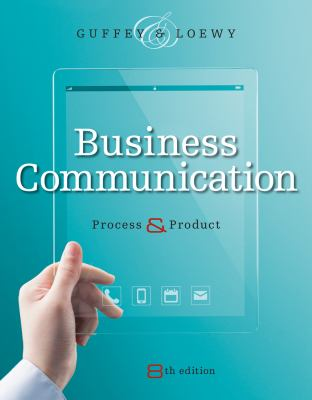 Business Communication: Process and Product (with meguffey.com Printed Access Card)