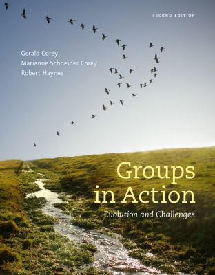 Groups in Action: Evolution and Challenges Workbook (with CourseMate Printed Access Card and DVD) (HSE 112 Group Process I)
