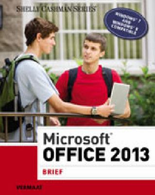 Microsoft Office 2013: Brief (Shelly Cashman Series)