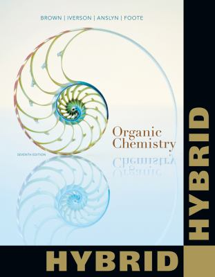 Organic Chemistry, Hybrid Edition (with OWLv2 24-Months Printed Access Card) (William H. Brown and Lawrence S. Brown)