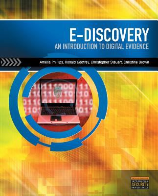 EDiscovery : Introduction to Digital Evidence (Book Only)