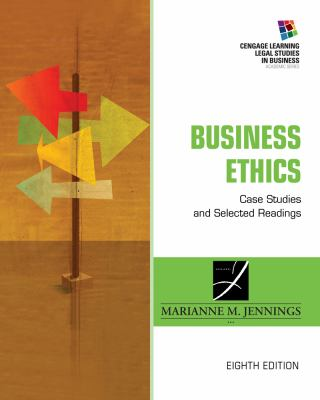 Business Ethics: Case Studies and Selected Readings