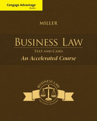 Cengage Advantage Books: Business Law: Text & Cases - An Accelerated Course