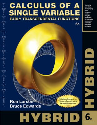 Calculus of a Single Variable, Hybrid: Early Transcendental Functions (with Enhanced WebAssign Homework and eBook LOE Printed Access Card for Multi Term Math and Science)