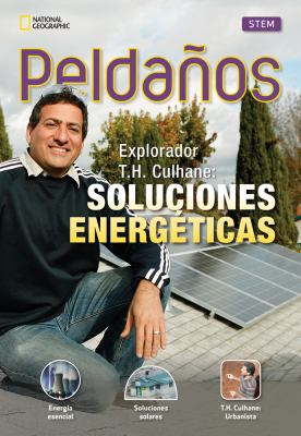 Ladders Science 3: Explorer T. H. Culhane: Energy Solutions (on-Level; Physical Science), Spanish