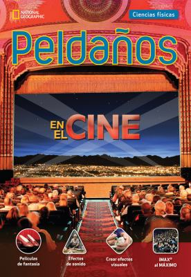 Ladders Science 4: at the Movies (on-Level; Physical Science), Spanish