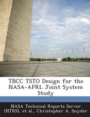 Tbcc Tsto Design for the Nasa-Afrl Joint System Study