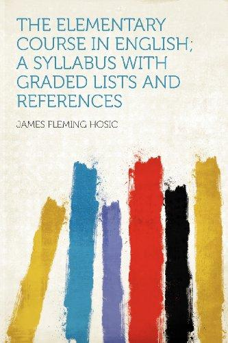 The Elementary Course in English; a Syllabus With Graded Lists and References