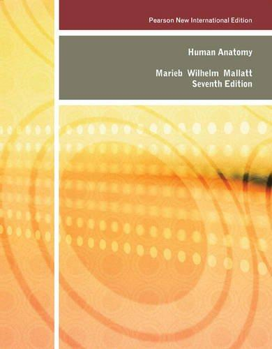 Human Anatomy Pearson New International Edition