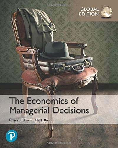 The Economics of Managerial Decisions, Global Edition