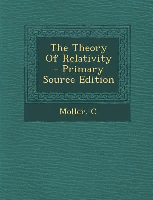 Theory of Relativity - Primary Source Edition