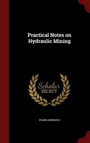 Practical Notes on Hydraulic Mining