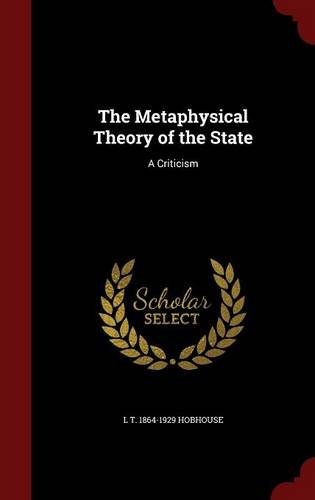 The Metaphysical Theory of the State: A Criticism