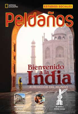 Ladders Reading/Language Arts 3: Welcome to India (on-Level; Social Studies), Spanish