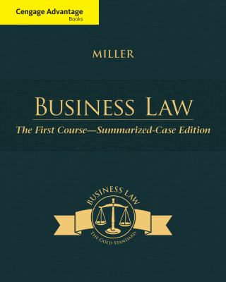Cengage Advantage Books: Business Law : Text and Cases - the First Course