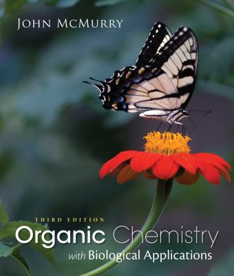Study Guide with Solutions Manual for McMurry's Organic Chemistry: With Biological Applications, 3rd