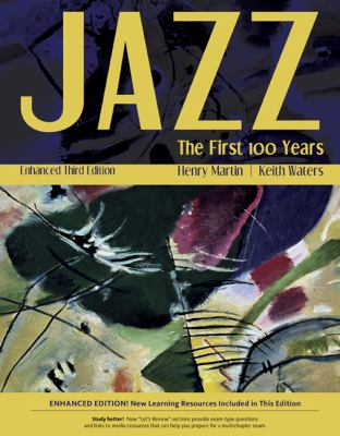 Jazz: The First 100 Years, Enhanced Media Edition (with Printed Access Card)