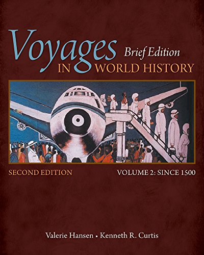 Bundle: Voyages in World History, Volume II, Brief, 2nd + MindTap History, 1 term (6 months) Printed Access Card