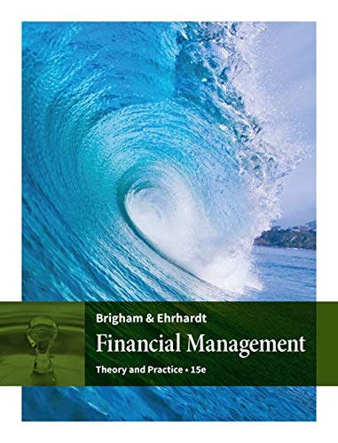 Financial Management: Theory & Practice (MindTap Course List)
