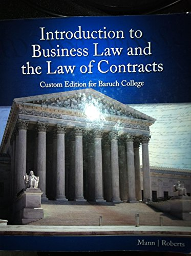 Introduction to Business Law and the Law of Contracts (Baruch College Edition 2016)
