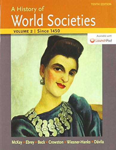 History of World Societies 10e V2 & LaunchPad for A History of World Societies 10e (Six Month Access)