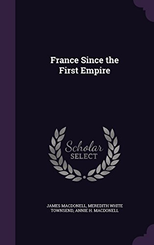 France Since the First Empire