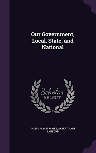 Our Government, Local, State, and National