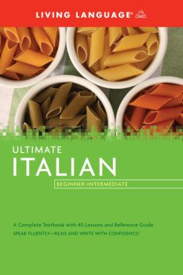 Ultimate Italian Beginner-Intermediate (BK) (Ultimate Beginner-Intermediate)