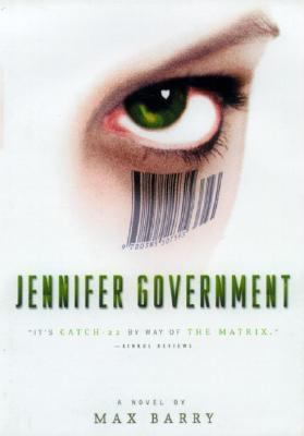 Jennifer Government A Novel