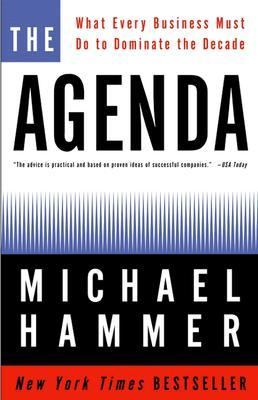 Agenda What Every Business Must Do to Dominate the Decade - Hammer, Michael pdf epub