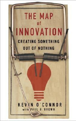 Map of Innovation Creating Something Out of Nothing
