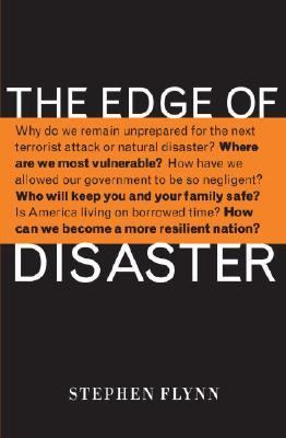 Edge of Disaster Rebuilding a Resilient Nation
