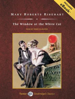 The Window at the White Cat, with eBook (Tantor Unabridged Classics)