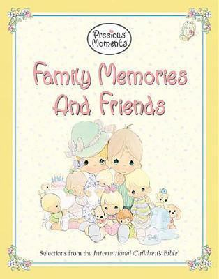 Family Memories and Friends Precious Moments
