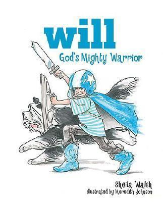 Will, God's Mighty Warrior
